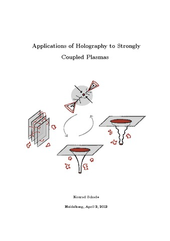 Applications of Holography to Strongly Coupled Plasmas - heiDOK